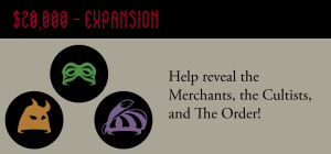 The expansion stretch goal got people (including me) very excited.